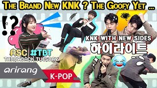 [ASC #TBT] KNK came back with new sides! (#크나큰 하이라이트) _ HOT!
