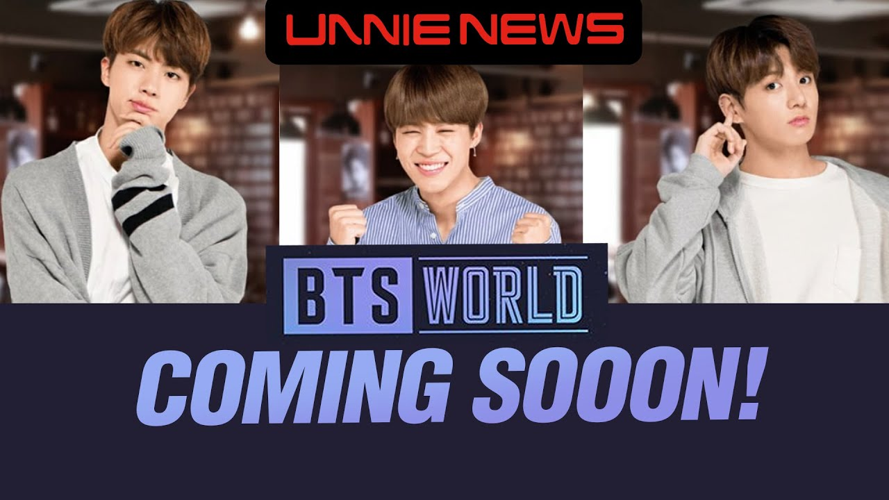BTS WORLD coming sooon!