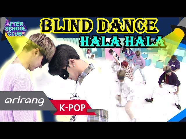 [AFTER SCHOOL CLUB] Dance with blindfolds on (HALA HALA)
