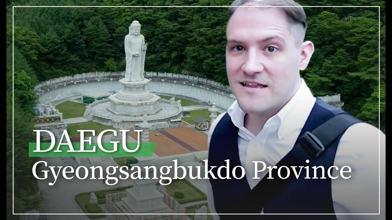 Life in Free Economic Zone! Part 1: Daegu Gyeongsangbukdo Province
