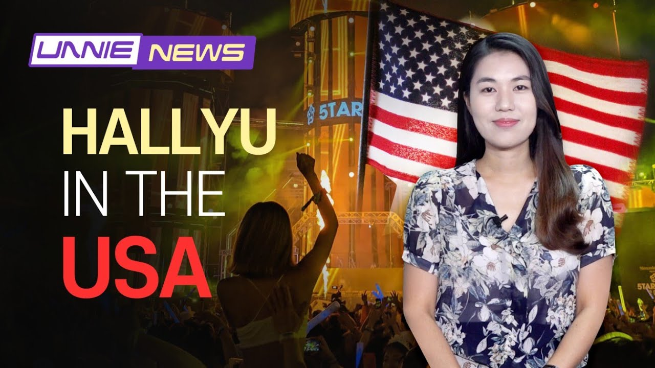 [UNNIE NEWS] Hallyu in the USA