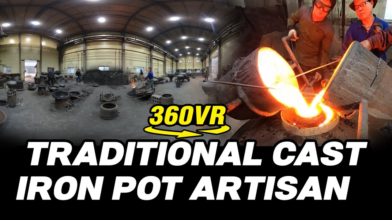 Casting 360° VR | Traditional Cast Iron Pot Artisan