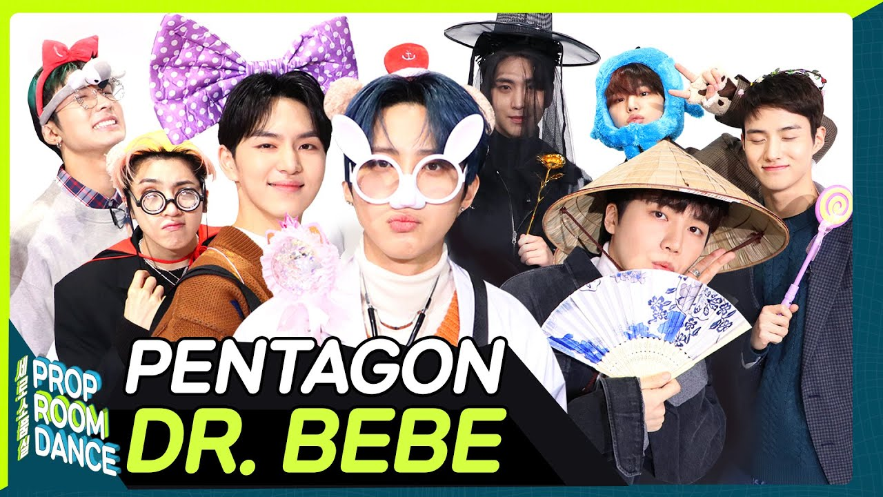 PENTAGON - DR.BEBE | PROP ROOM DANCE | 세로소품실