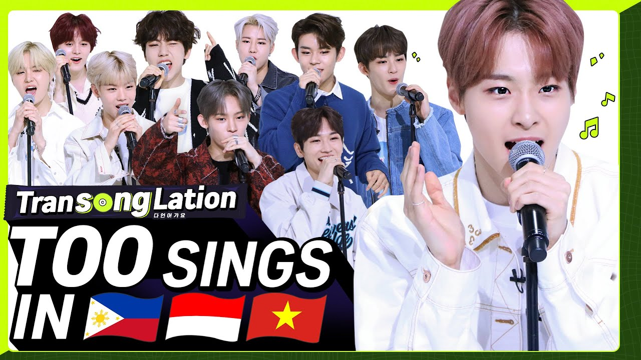 K-POP STARS sing in THREE Languages🎤| TAG/INA/VIET | TOO | TRANSONGLATION