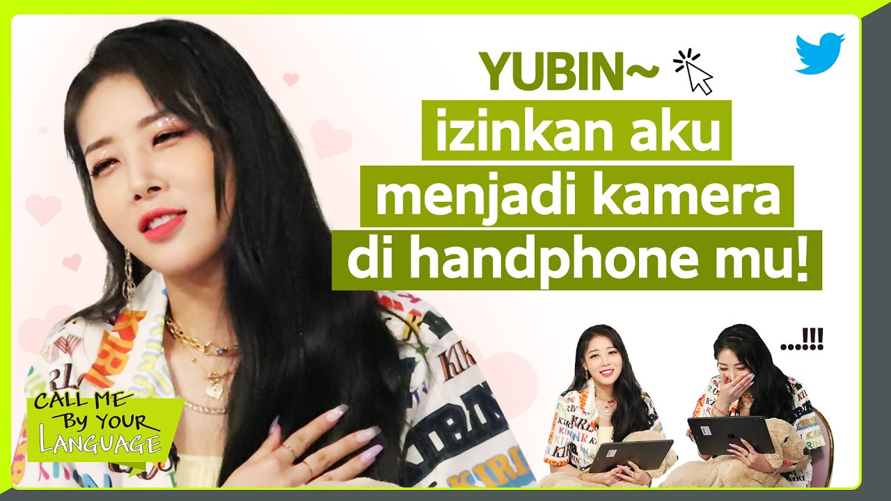 YUBIN replies to fans in BAHASA INDONESIA | CBL (CALL ME BY YOUR ...