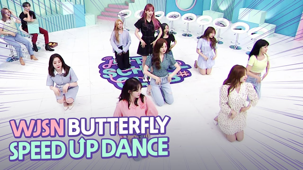 WJSN's 'BUTTERFLY' speed up dance (우주소녀의 'BUTTERFLY' 스피드 업 댄스)