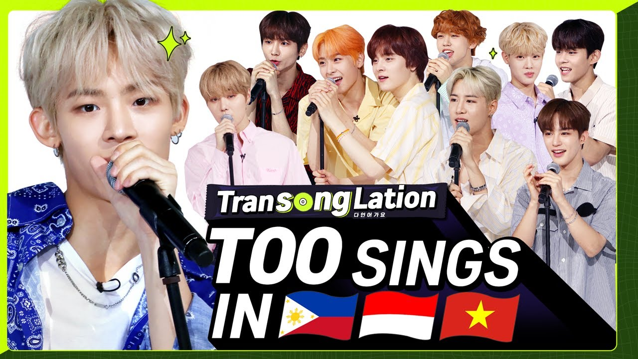 2nd CHALLENGE of TOO! K-POP STARS sing in THREE Languages🎤| TAG/INA/VIET | TOO | TRANSONGLATION
