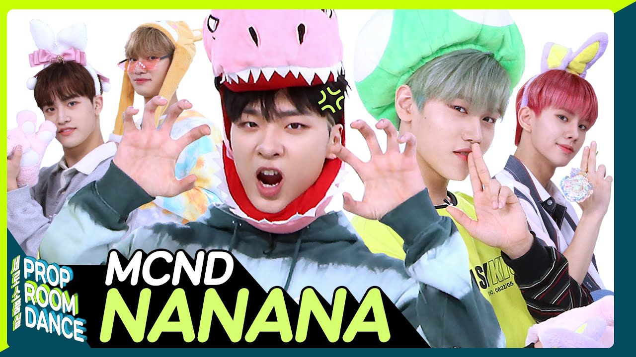 MCND - nanana | PROP ROOM DANCE | 세로소품실