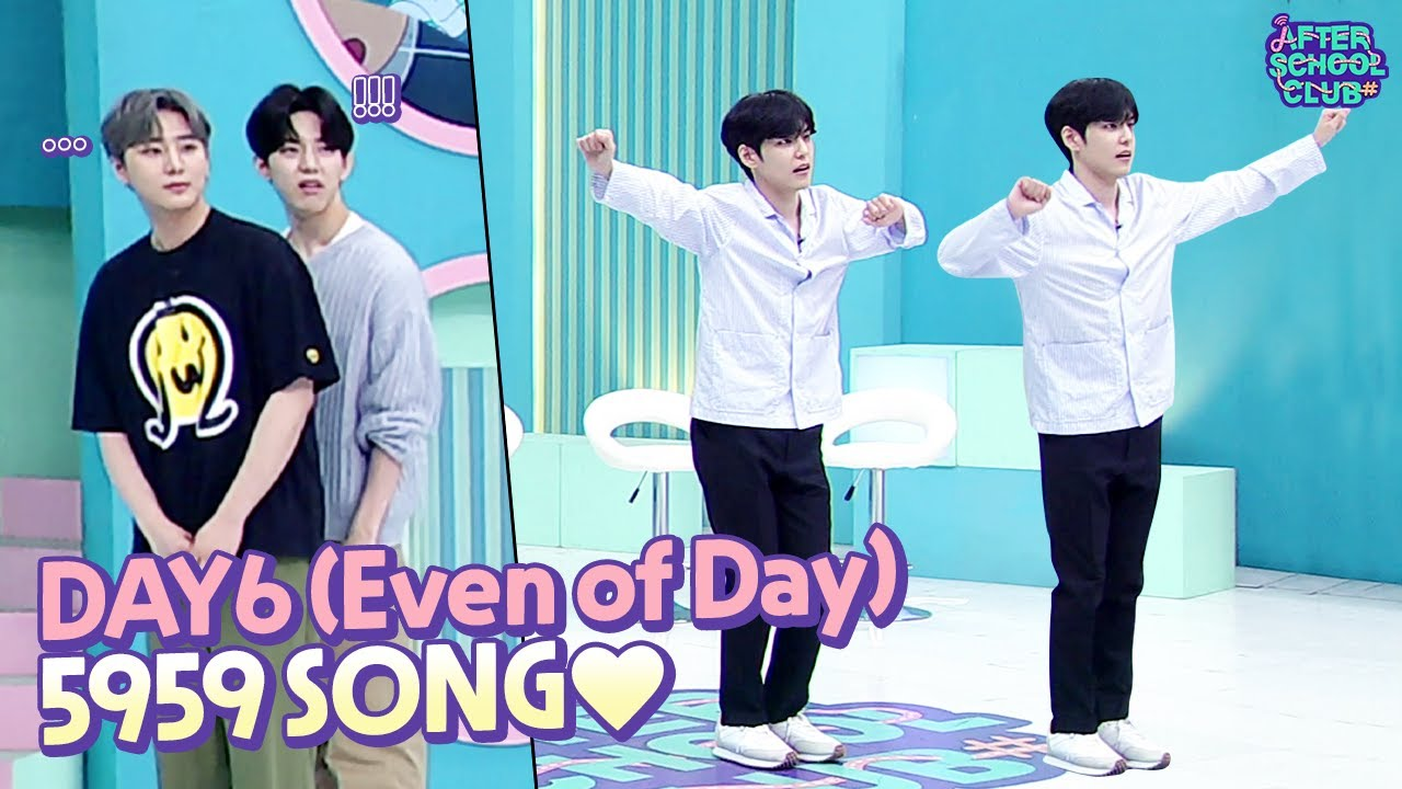 [After School Club] DAY6 (Even of Day)s 5959 song (DAY6 (Even of ...
