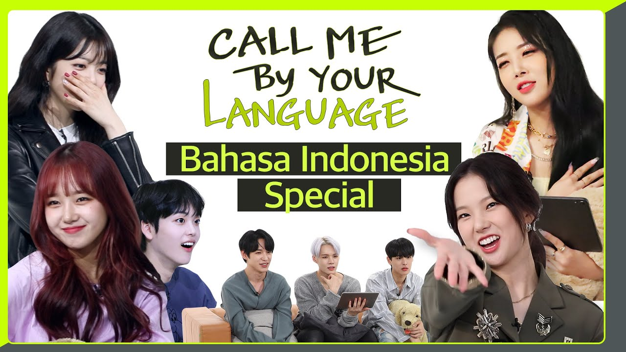 Selamat Sore! Bahasa Indonesia Special | #CBL (CALL ME BY YOUR LANGUAGE)
