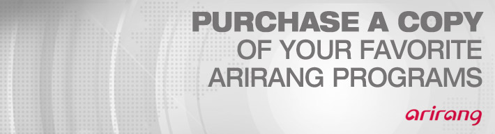 PURCHASE A COPY OF YOUR FAVORITE ARIRANG PROGRAMS