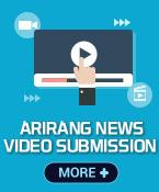Arirang News Video Submission