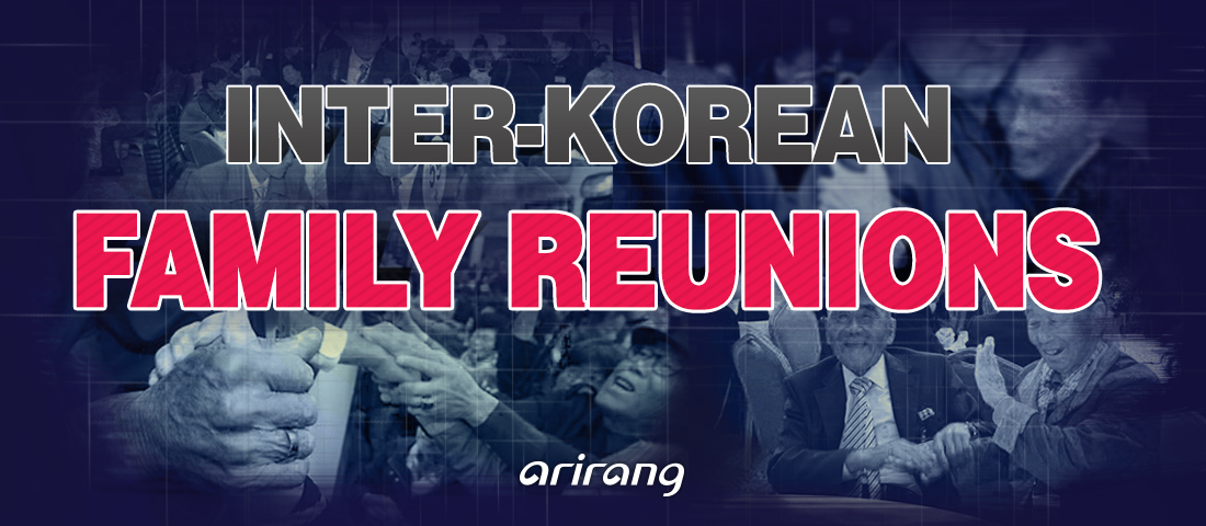 INTER-KOREAN FAMILY REUNIONS