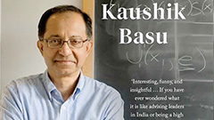 Finding humanity in policy to create better a better future: World's leading economist Kaushik Basu