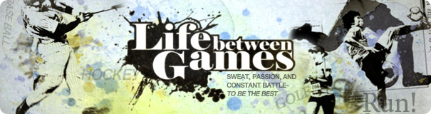 Program : About Life Between Games