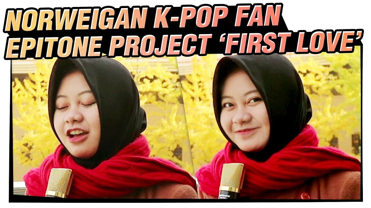 Epitone Project - First Love | K-pop Cover Song ③